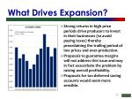 what drives expansion