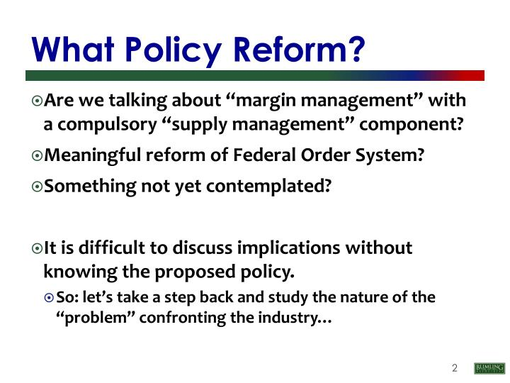 What Policy Reform?