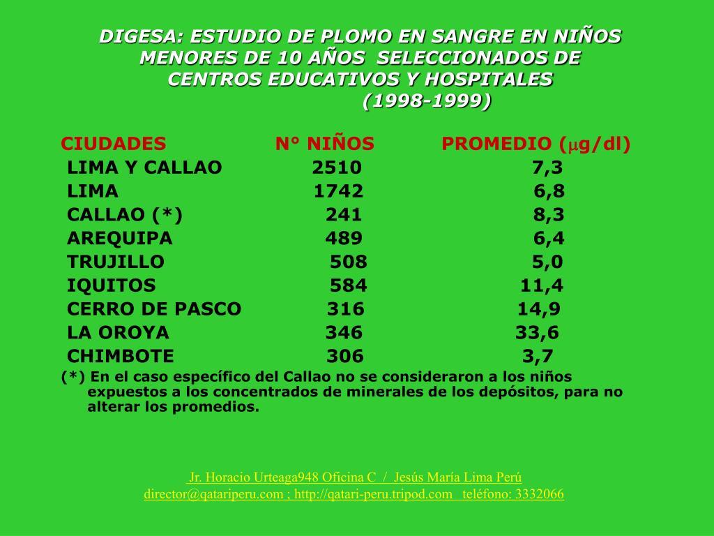 DIGESA: ESTUDIO DE PLOMO EN SANGRE EN NIÑOS MENORES DE 10 AÑOS  SELECCIONADOS DE CENTROS EDUCATIVOS Y HOSPITALES