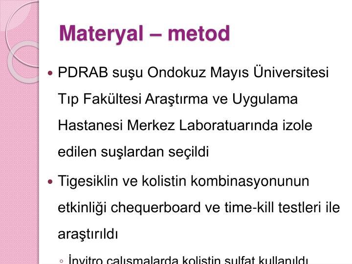 Materyal –