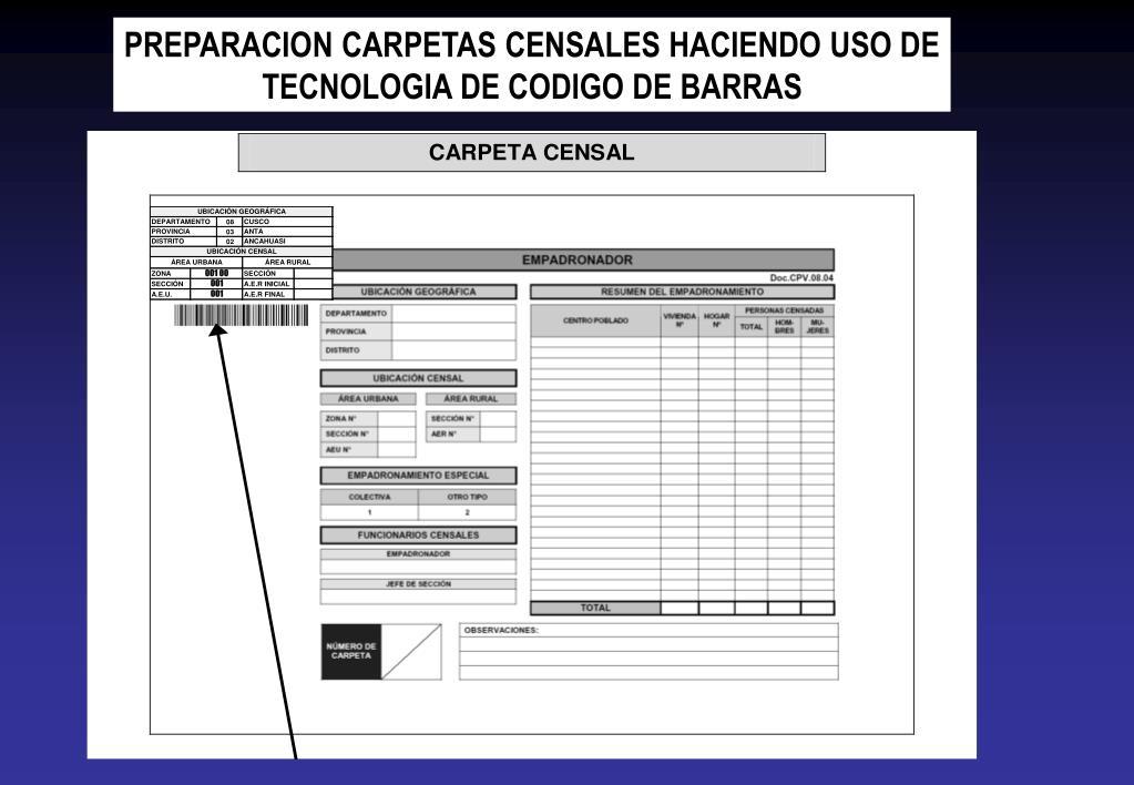 PREPARACION CARPETAS CENSALES HACIENDO USO DE TECNOLOGIA DE CODIGO DE BARRAS