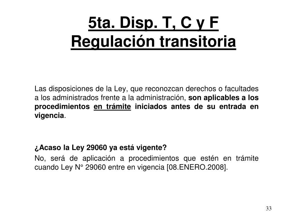 5ta. Disp. T, C y F