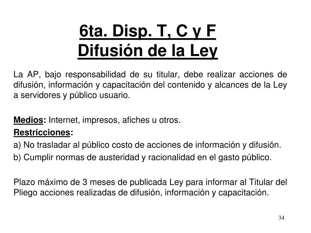 6ta. Disp. T, C y F