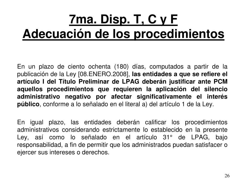 7ma. Disp. T, C y F