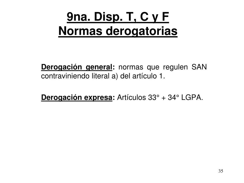 9na. Disp. T, C y F