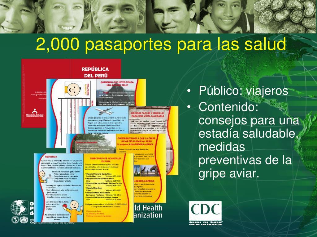 2,000 pasaportes para las salud