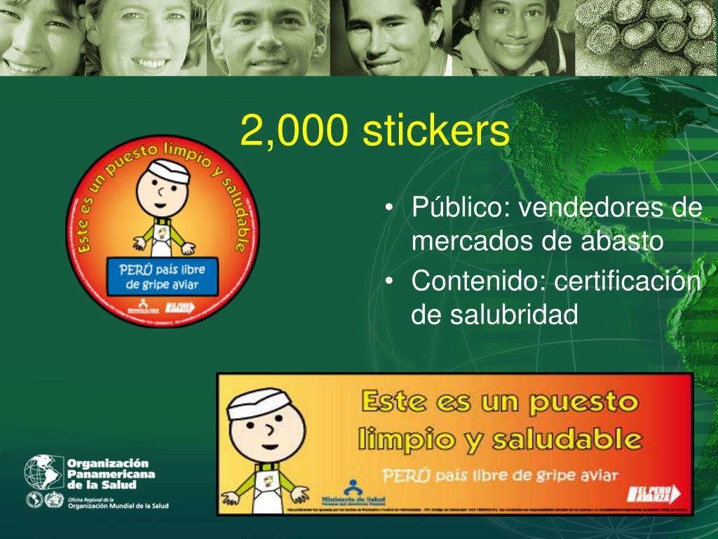 2,000 stickers