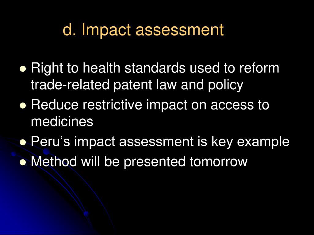 d. Impact assessment