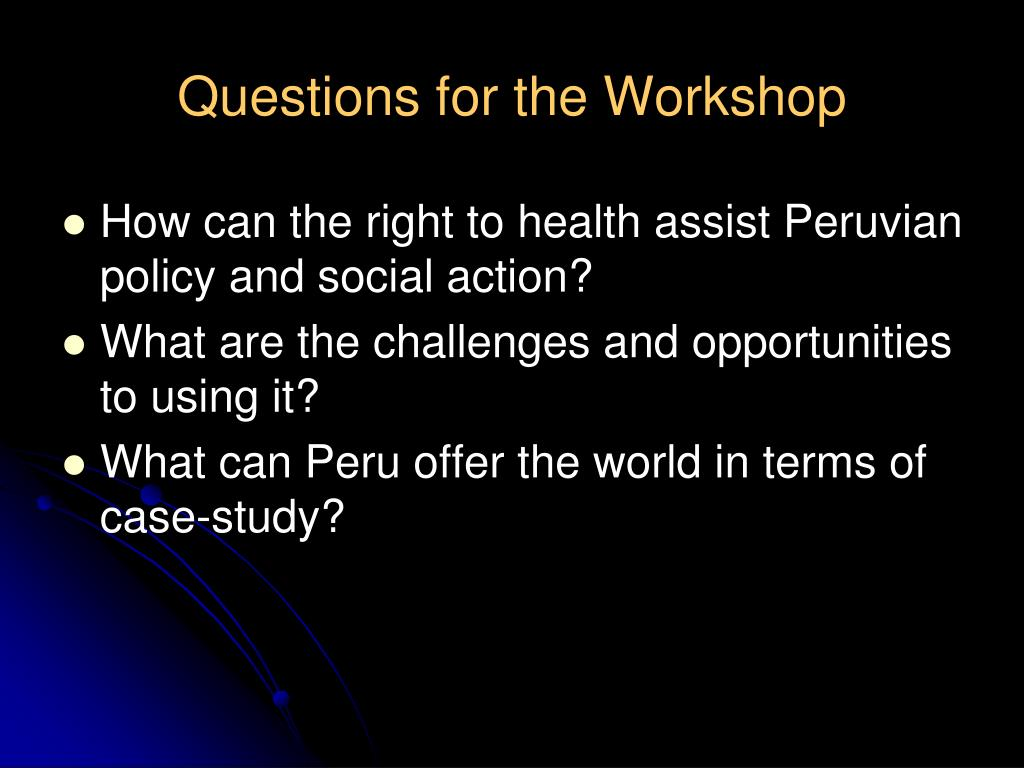 Questions for the Workshop
