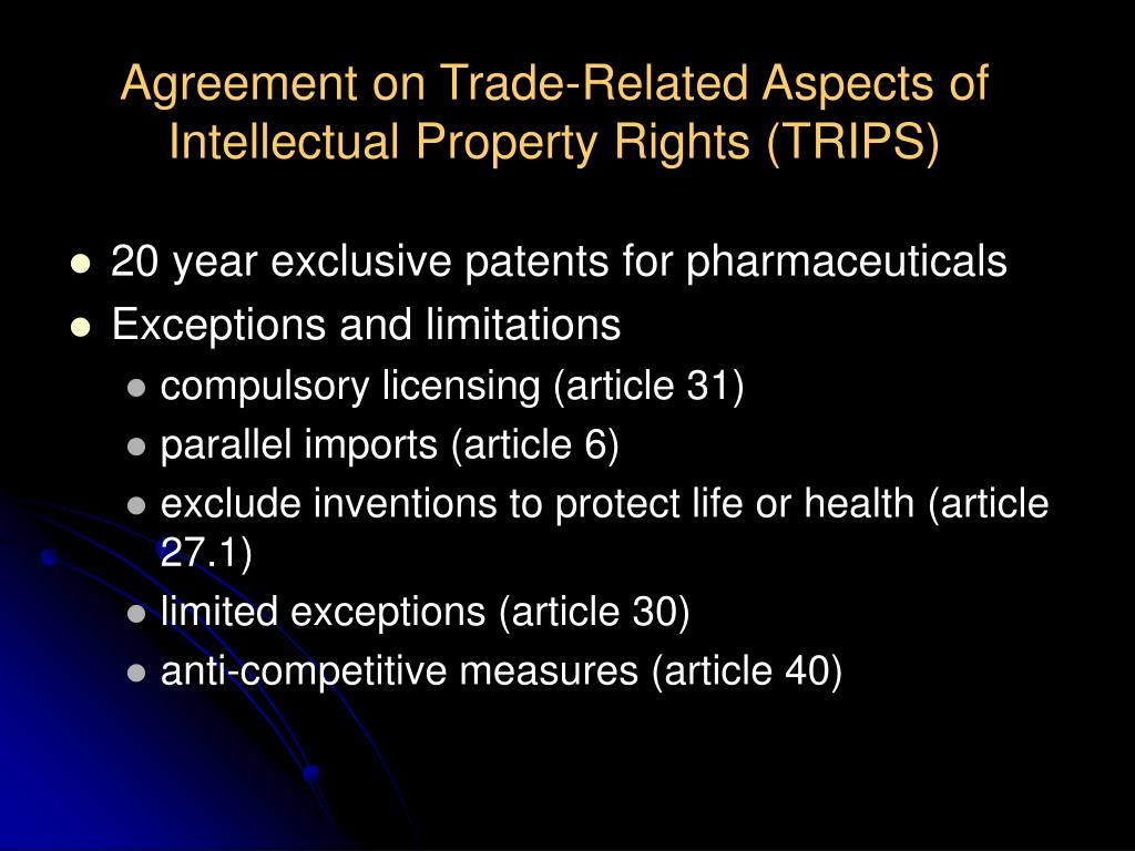Agreement on Trade-Related Aspects of Intellectual Property Rights (