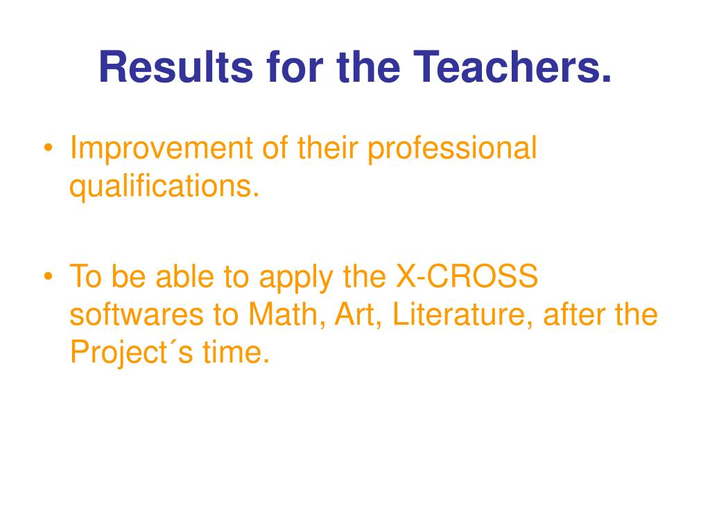 Results for the Teachers.