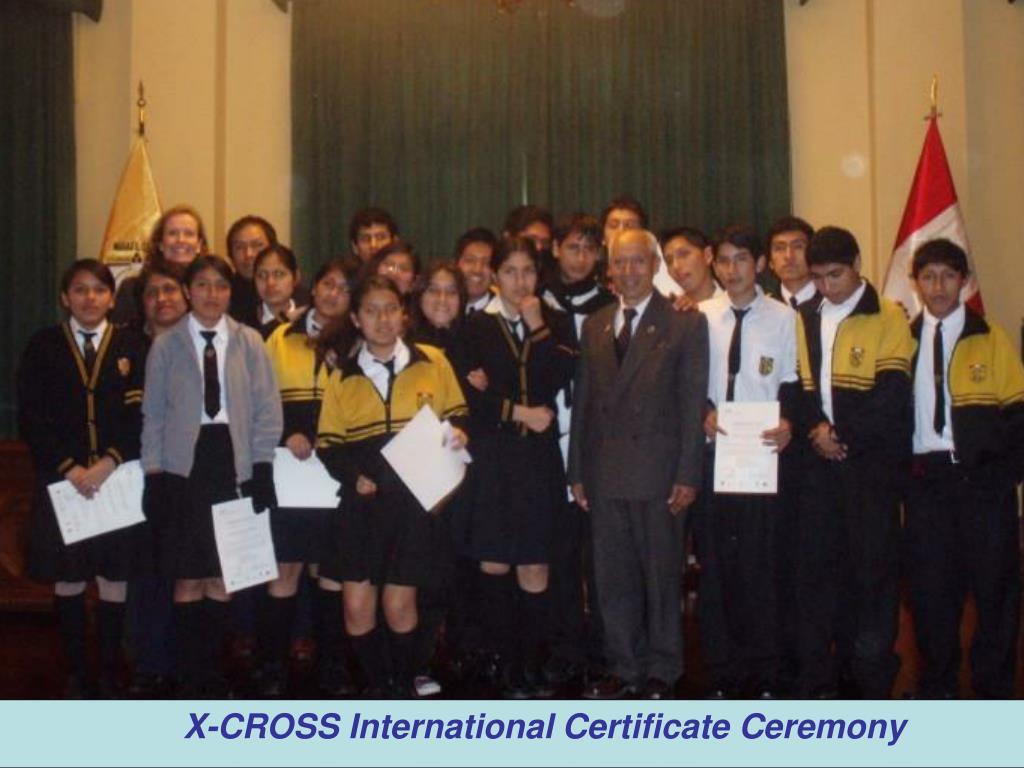 X-CROSS International Certificate Ceremony