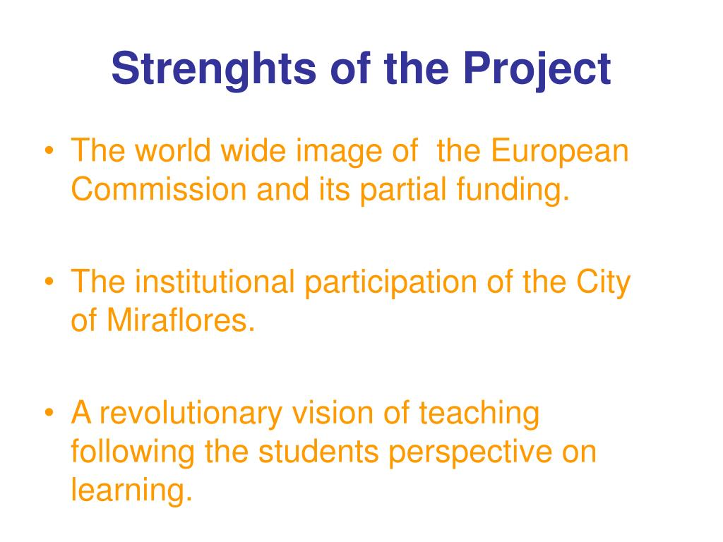 Strenghts of the Project