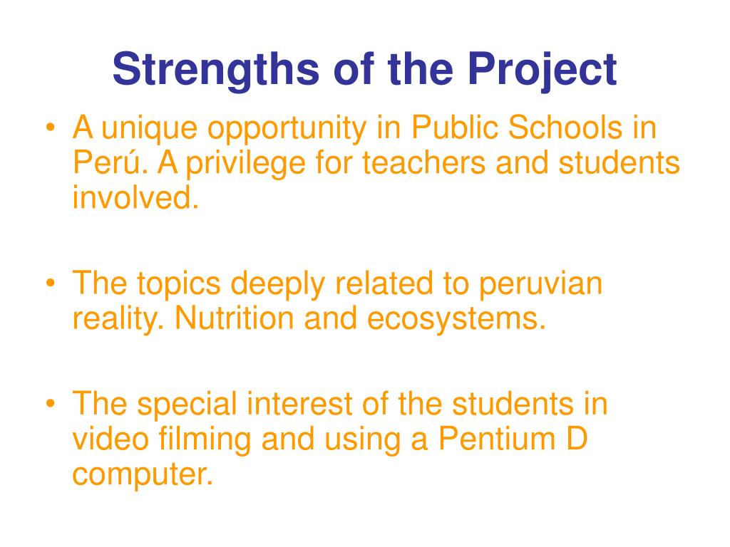 Strengths of the Project