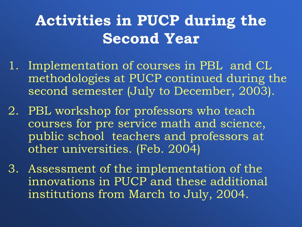 Activities in PUCP during the Second Year
