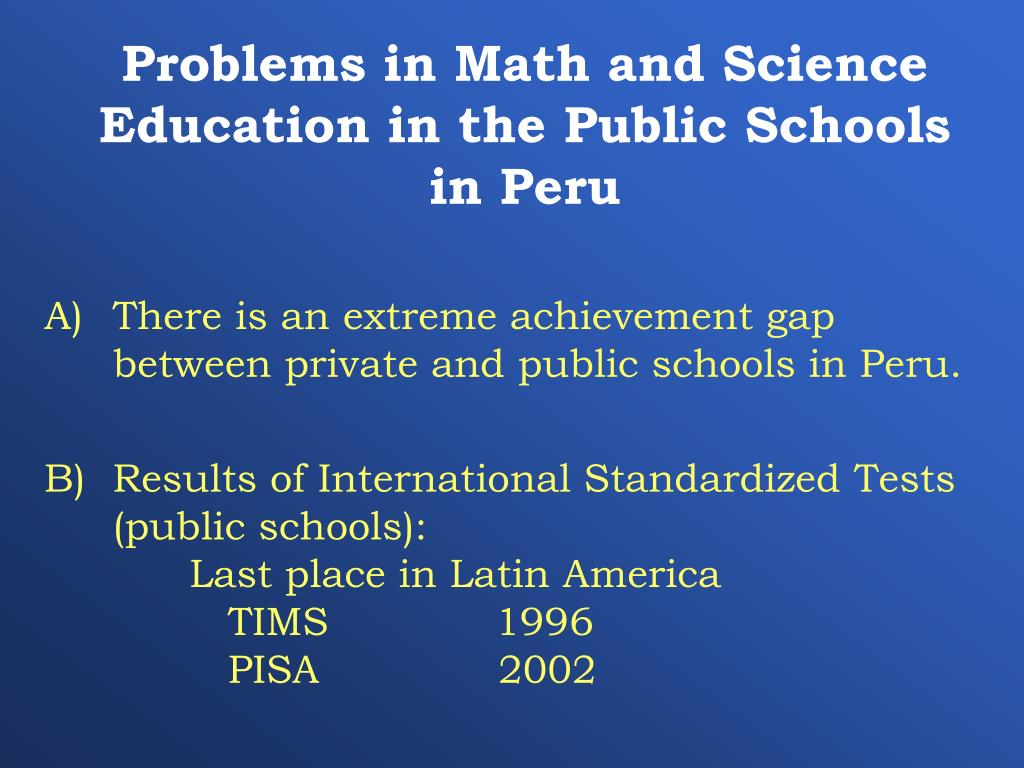 Problems in Math and Science Education in the Public Schools in Peru