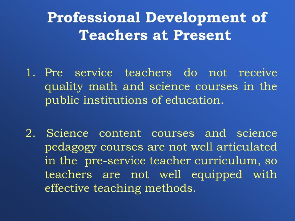 Professional Development of Teachers at Present