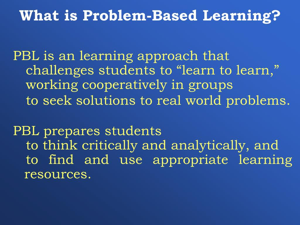 What is Problem-Based Learning?
