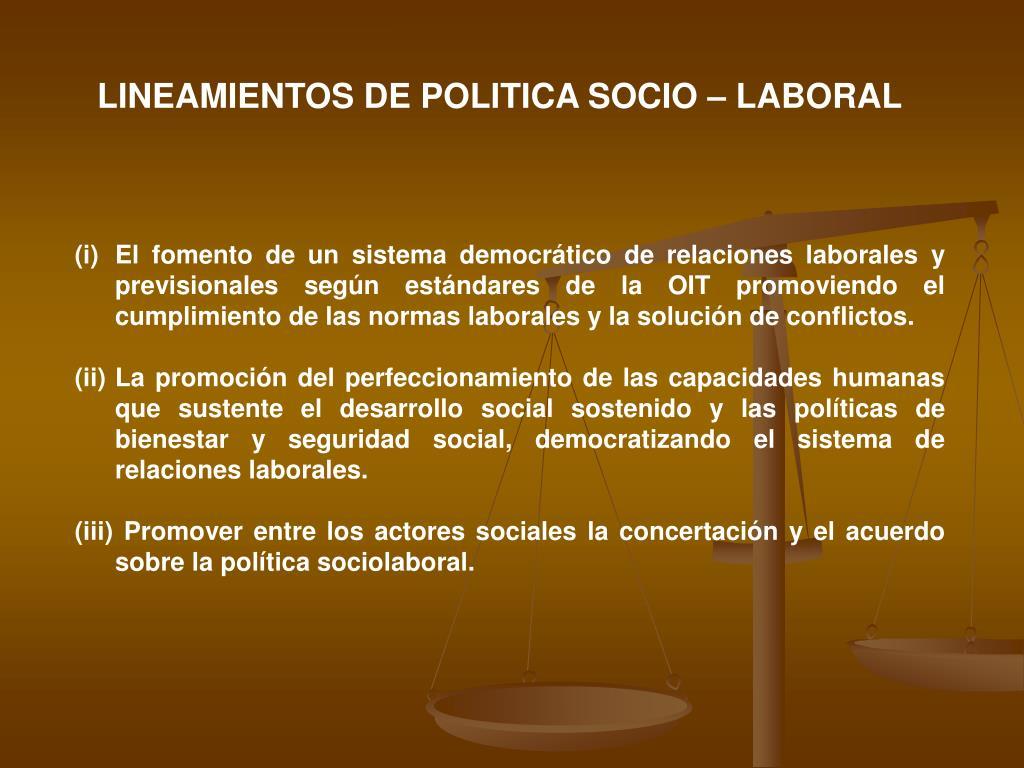 LINEAMIENTOS DE POLITICA SOCIO – LABORAL