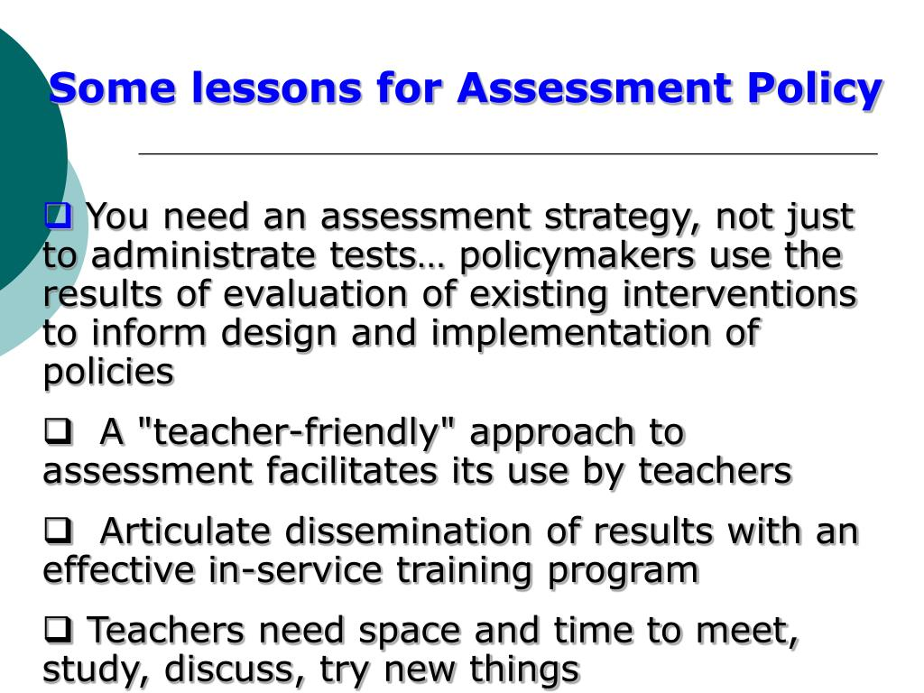 Some lessons for Assessment Policy