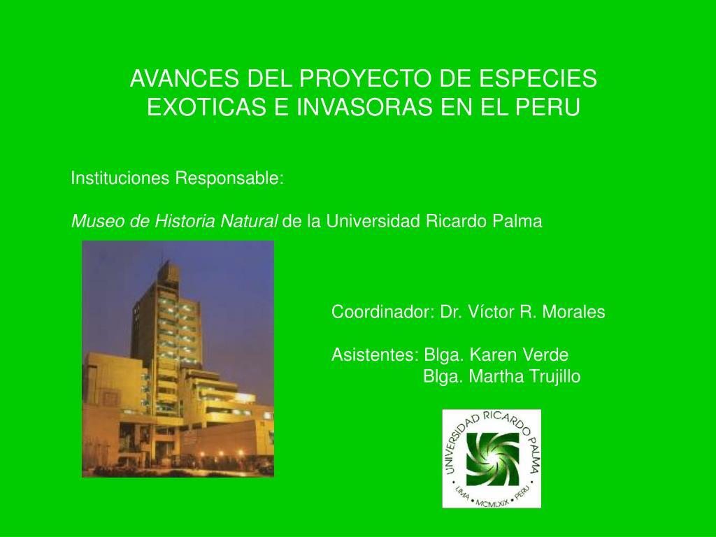 AVANCES DEL PROYECTO DE ESPECIES EXOTICAS E INVASORAS EN EL PERU