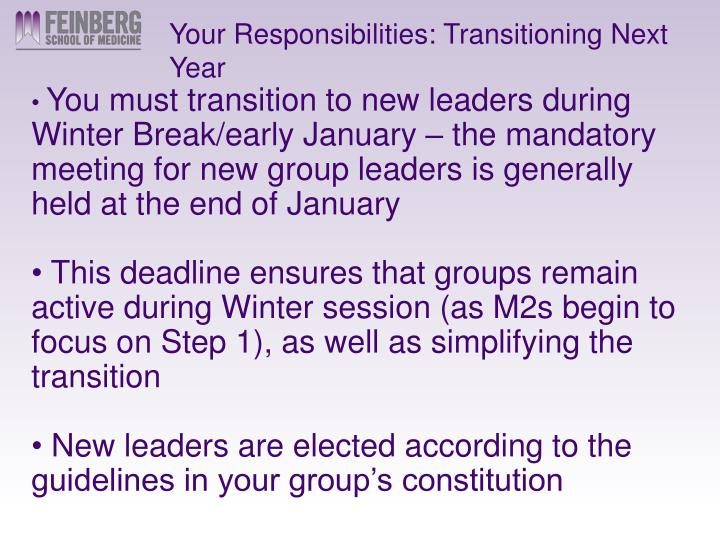 Your Responsibilities: Transitioning Next Year