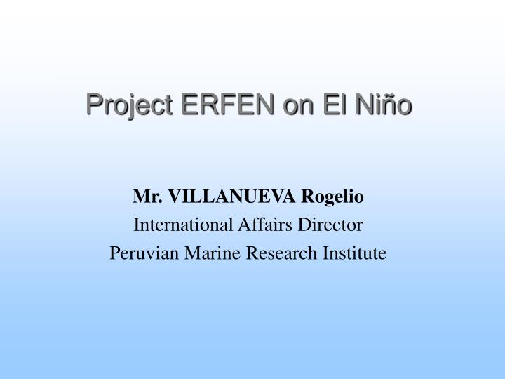 Project erfen on el ni o