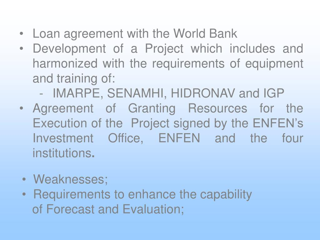 Loan agreement with the World Bank