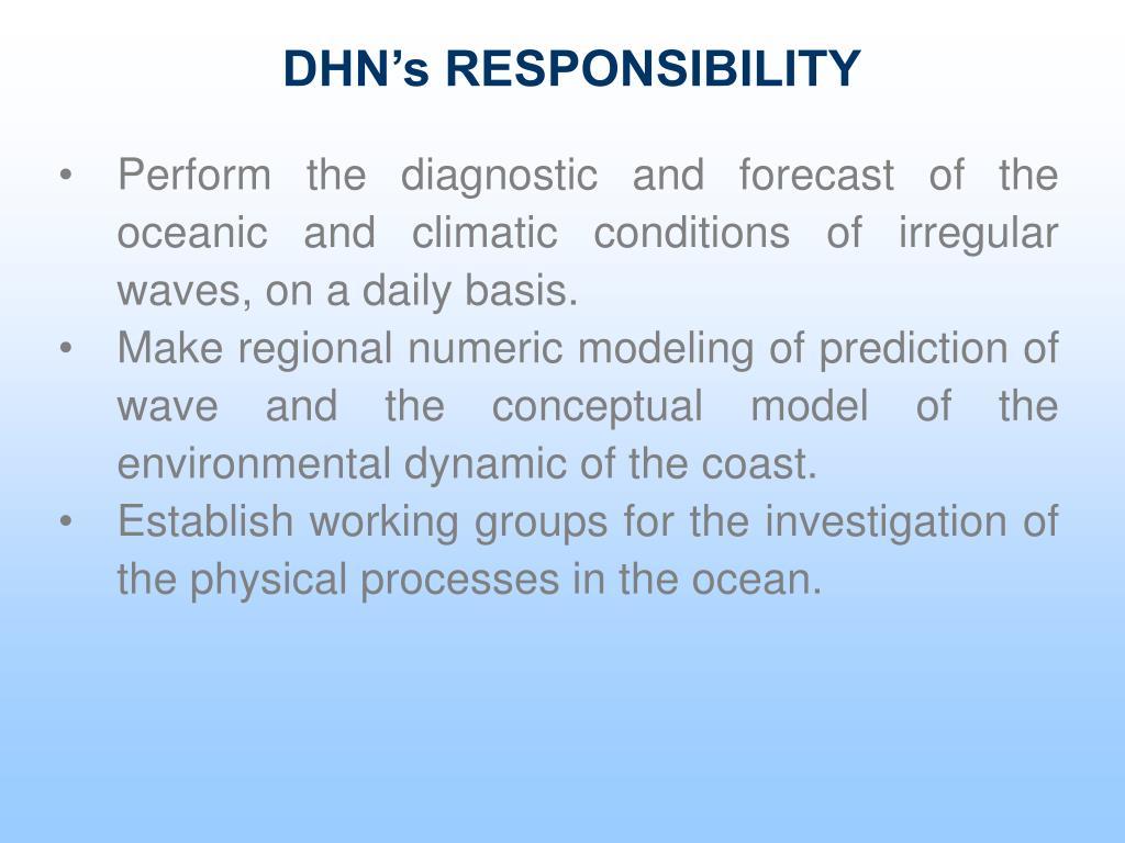 DHN's RESPONSIBILITY