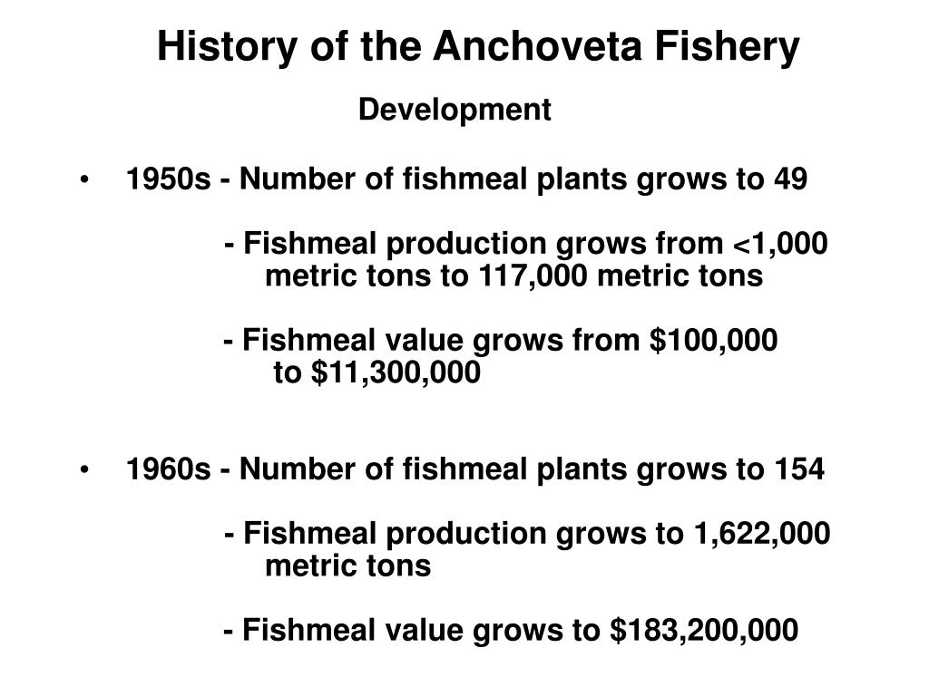 History of the Anchoveta Fishery