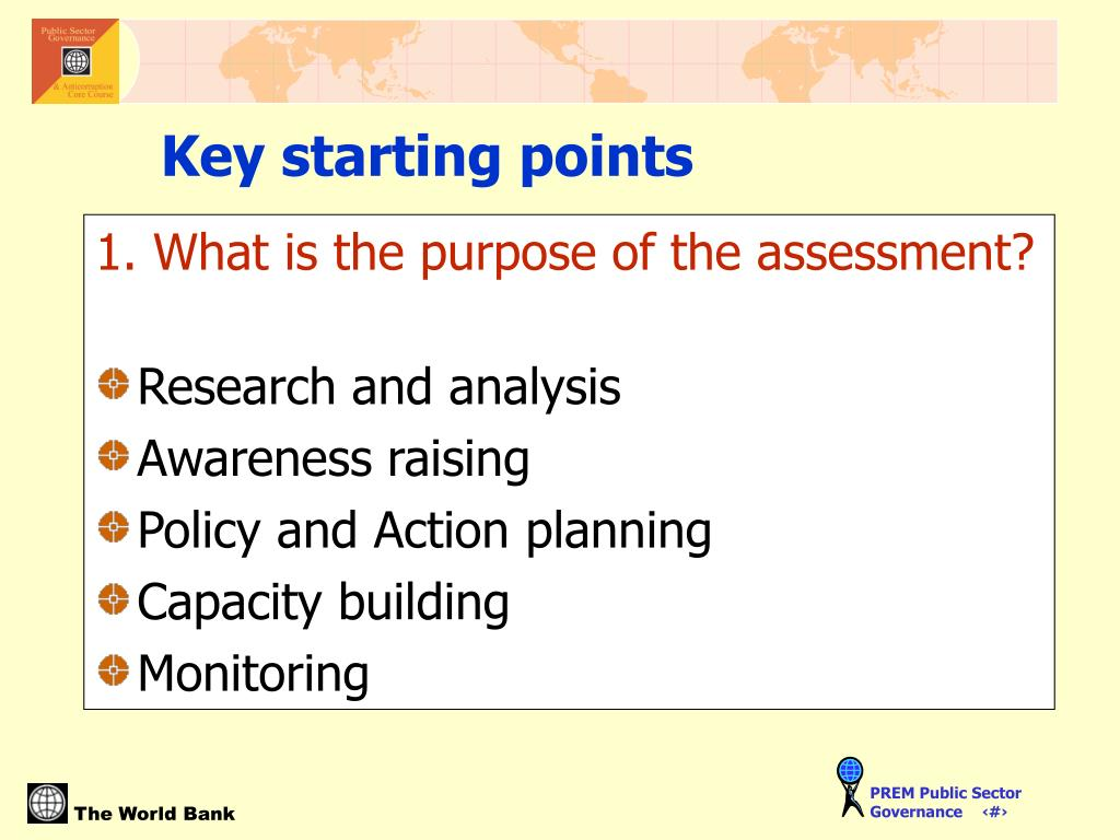 1. What is the purpose of the assessment?