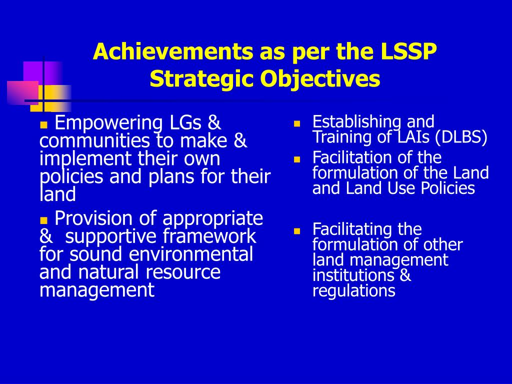 Empowering LGs & communities to make & implement their own policies and plans for their land
