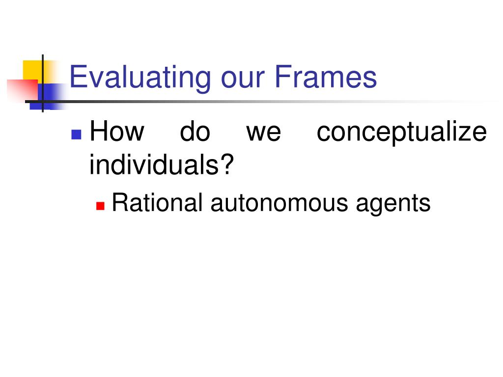 Evaluating our Frames