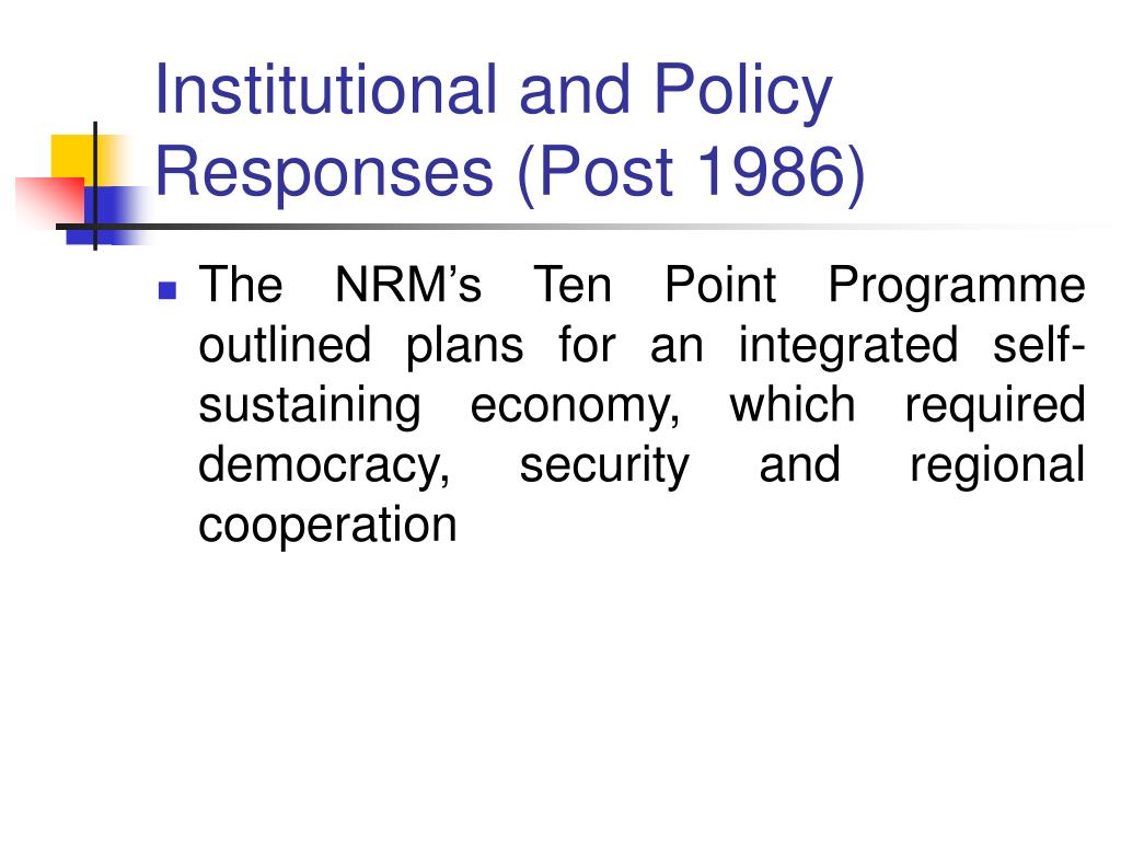 Institutional and Policy Responses (Post 1986)