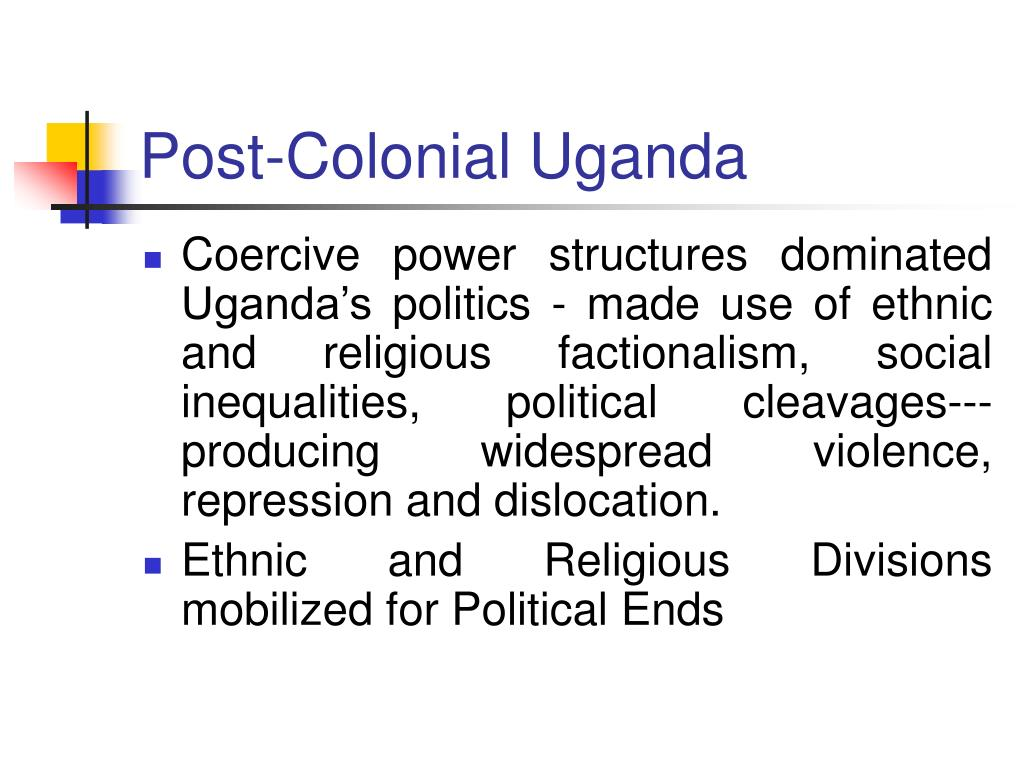 Post-Colonial Uganda