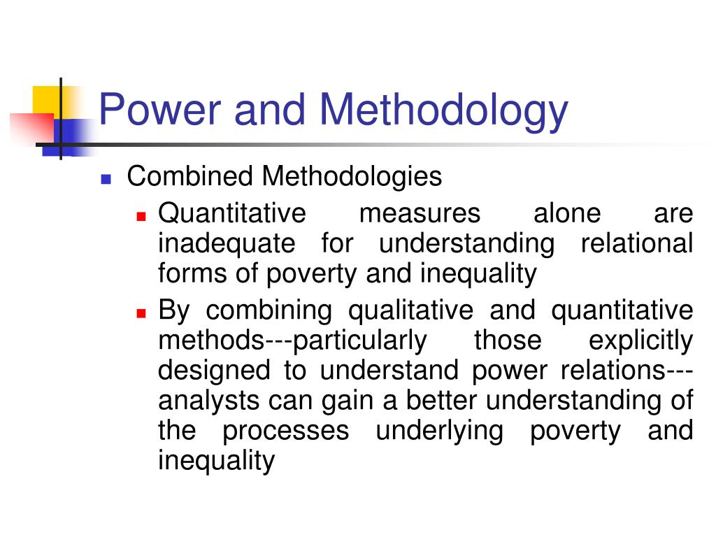 Power and Methodology