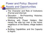 power and policy beyond assets and opportunities48