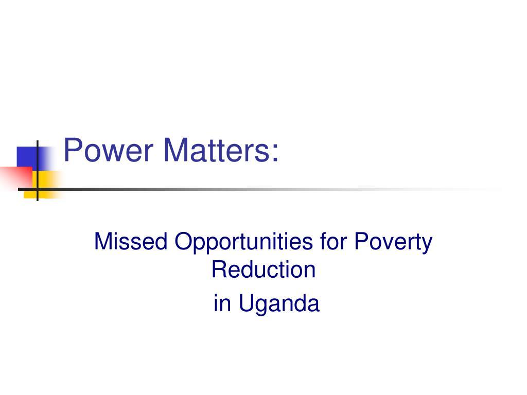 Power Matters: