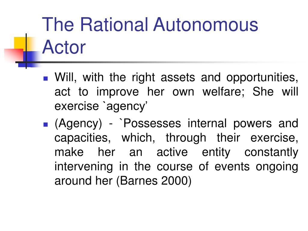 The Rational Autonomous Actor