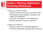 create a winning application choosing references