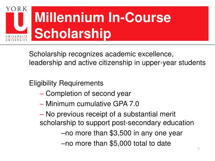 Millennium In-Course Scholarship