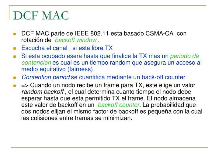 DCF MAC
