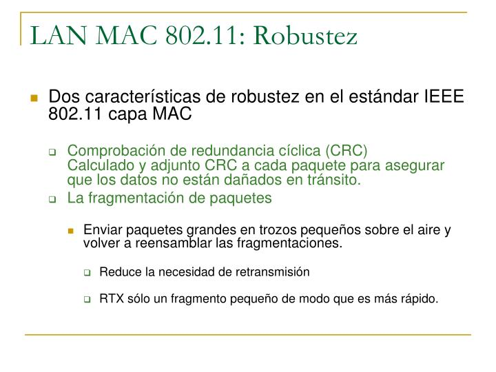LAN MAC 802.11: Robustez