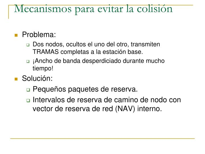 Mecanismos para evitar la colisión
