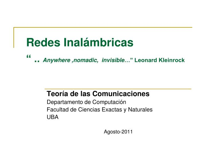 Redes inal mbricas anywhere nomadic invisible leonard kleinrock