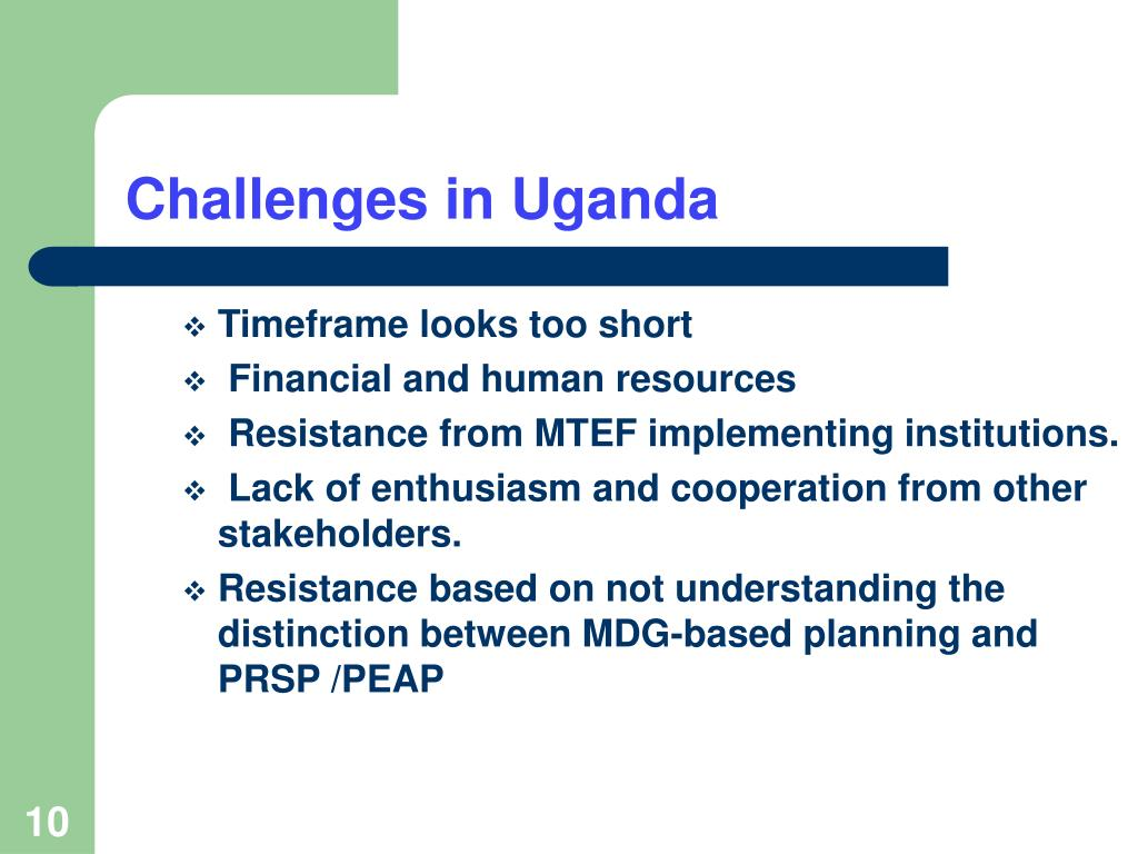 Challenges in Uganda