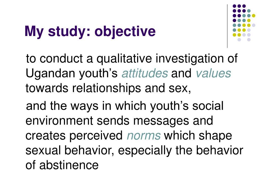 My study: objective