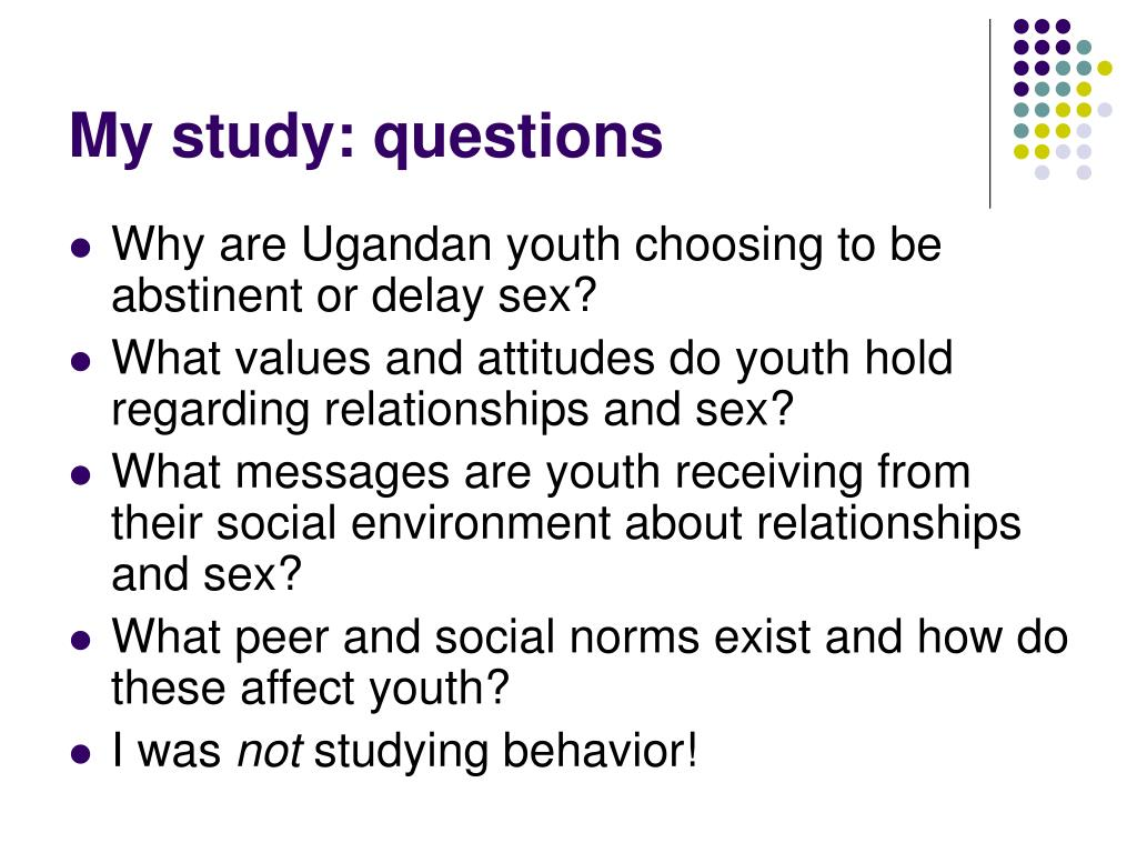 My study: questions