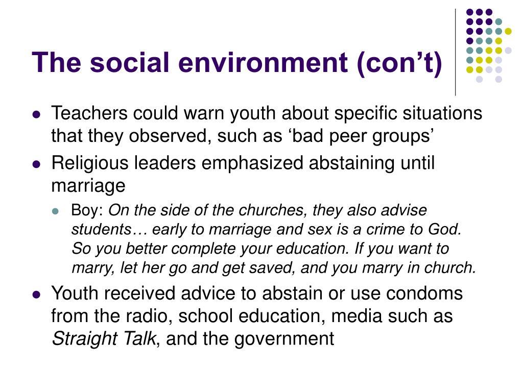 The social environment (con't)