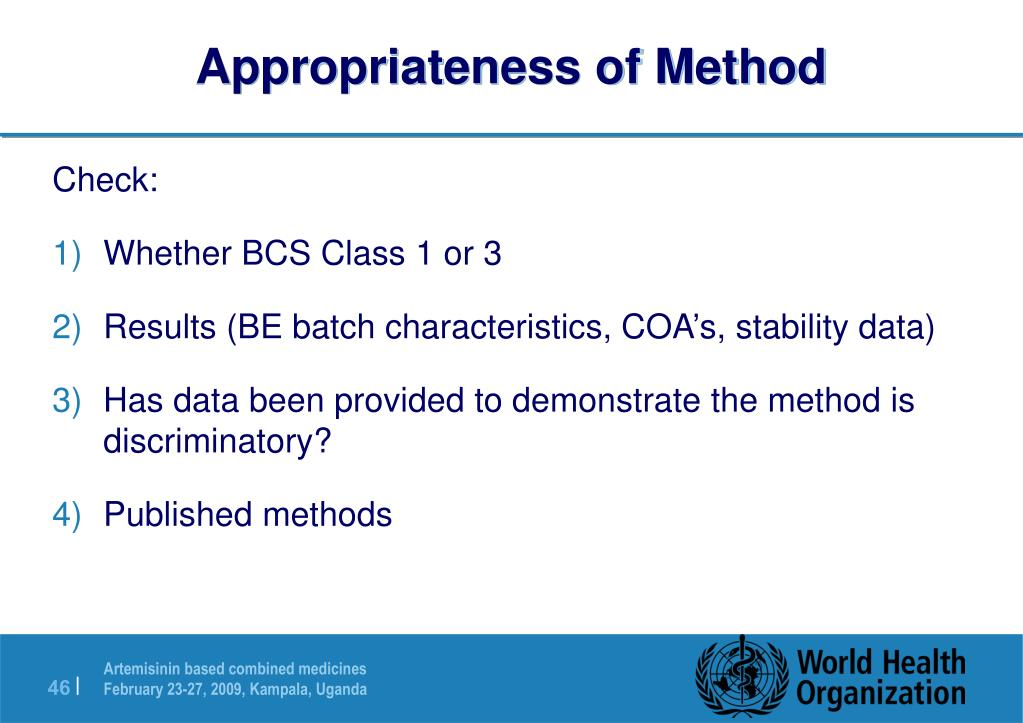 Appropriateness of Method